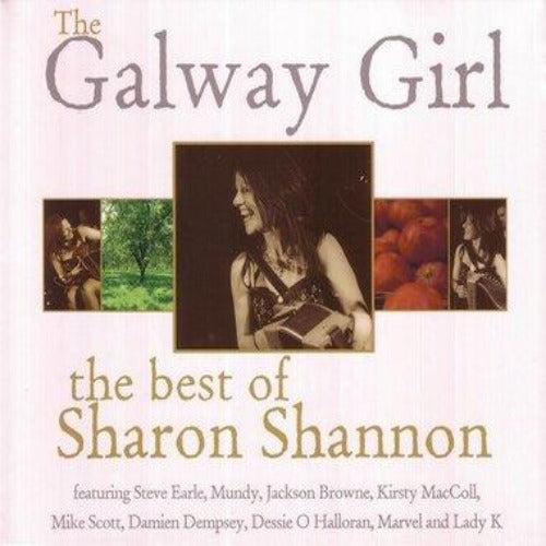 The Galway Girl the Best of Sharon Shannon