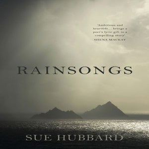 Rainsongs by Sue Hubard