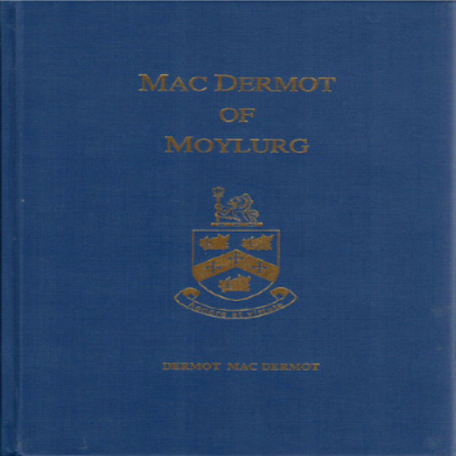 MacDermot of Moylurg by Dermot Mac Dermot