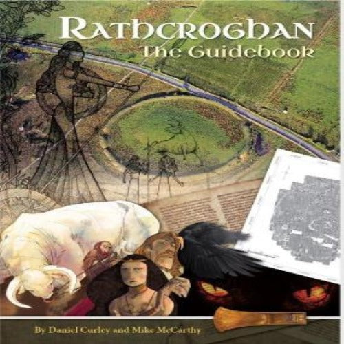Rathcroghan The Guidebook by  Daniel Curly & Mike McCarthy