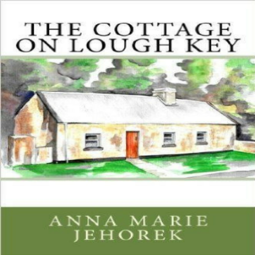 The Cottage on Lough Key by Anna Marie Jehorek