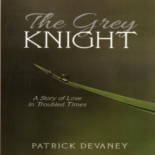 The Grey Knight by Patrick Devaney