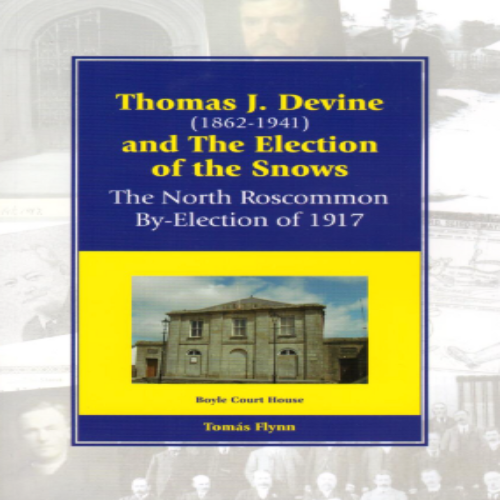 Thomas J. Devine and the Election of the Snows by Thómas Flynn