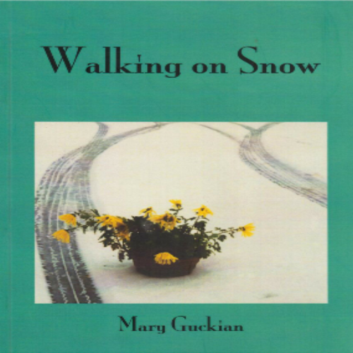 Walking on Snow by Mary Guckian