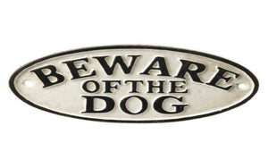 Cast Iron 'Beware of the Dog' Sign