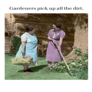 Greeting Card - Gardeners...