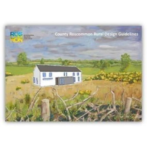 County Roscommon Rural Design Guidelines by Roscommon County Council