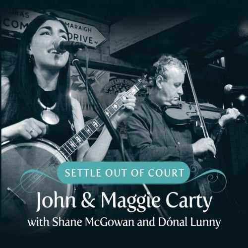 Settle Out of Court by John & Maggie Carty