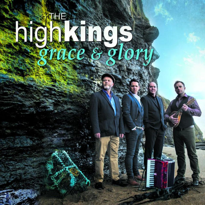 The High Kings 'Grace & Glory'