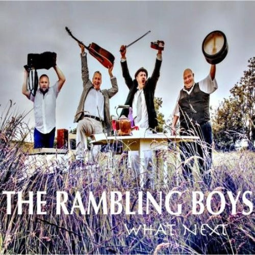 The Rambling Boys 'What Next'