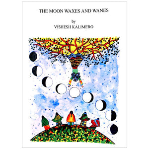 THE MOON WAXES AND WANES