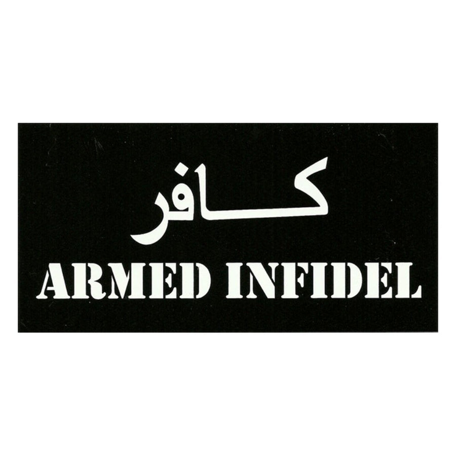 Armed Infidel Vinyl Bumper Sticker