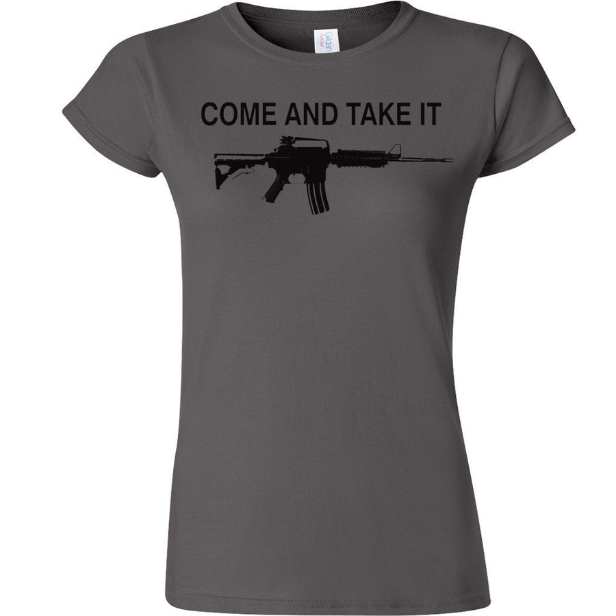 Womans - Come and Take It T-Shirt - Graphite