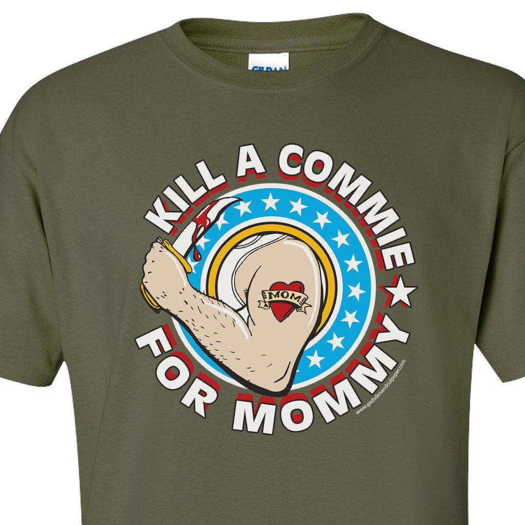 Kill a Commie For Mommy