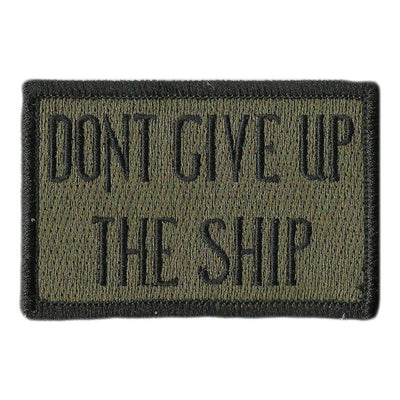 "2"" x 3"" Dont Give Up The Ship Tactical Patch"
