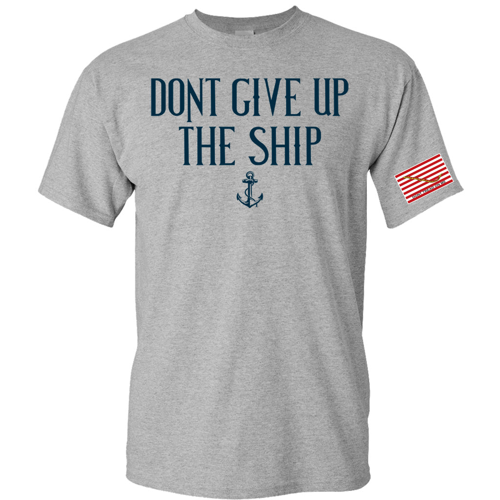 Grey Don't Give Up The Ship T-Shirt