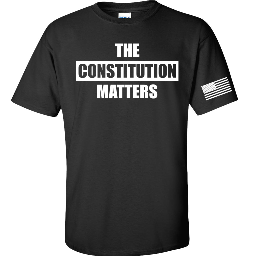 The Constitution MATTERS!  T-Shirt
