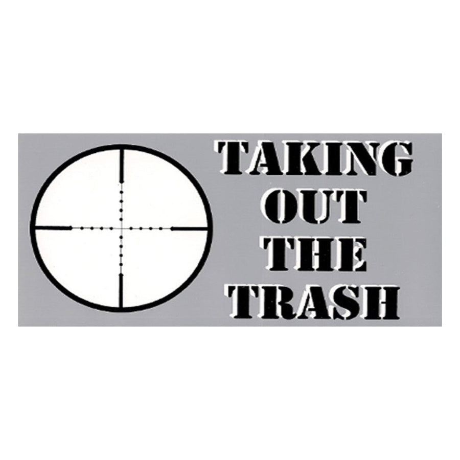 "Taking The Trash Out Sticker 4""x8"""