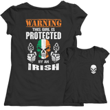 Limited Edition - Warning This Girl is Protected by an Irish