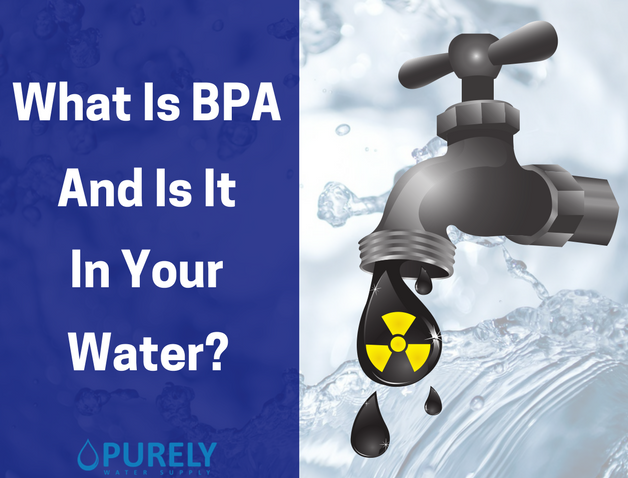 What Is BPA And Is It In Your Water?