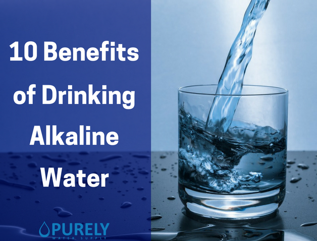 10 Benefits of Drinking Alkaline Water