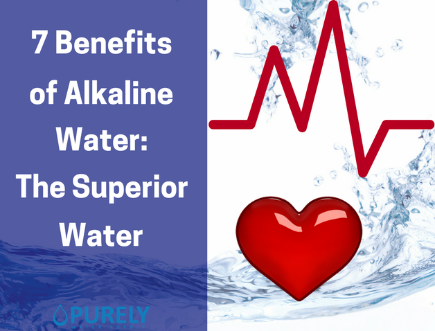 7 Benefits of Alkaline Water: The Superior Water