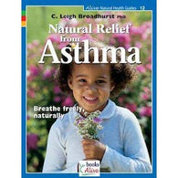 Natural Relief from Asthma / alive Natural Health Guides #12