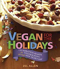 Vegan for the Holidays by Zel Allen