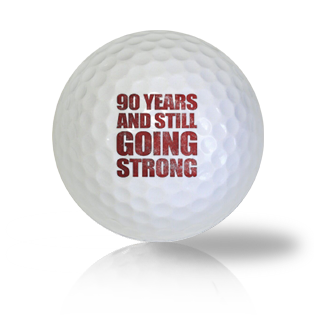 Still Strong at the 90th Birthday Golf Balls