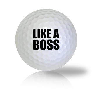 Like A Boss Golf Balls - Half Price Golf Balls - Canada's Source For Premium Used & Recycled Golf Balls