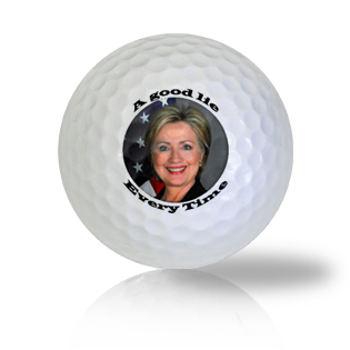 Hillary Clinton A Good Lie Everytime Golf Balls - Half Price Golf Balls - Canada's Source For Premium Used & Recycled Golf Balls