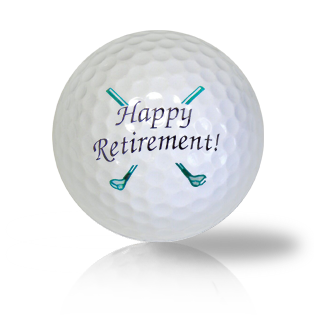 Happy Golfing Retirement Golf Balls - Half Price Golf Balls - Canada's Source For Premium Used & Recycled Golf Balls