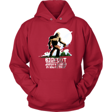 Bigfoot Doesn't Believe in You Either Funny Bigfoot Gift Hoodie