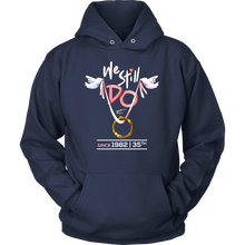 35th Wedding Anniversary We Still Do Gift Hoodie