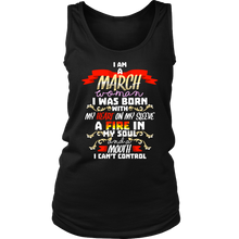 Born in March With Fire in My Soul Birthday B-day Gift Women's Tank Top Shirt
