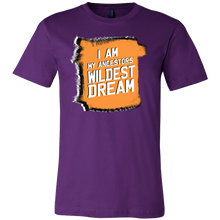 I Am My Ancestors Wildest Dream Funny Pun Jokers Gift TShirt