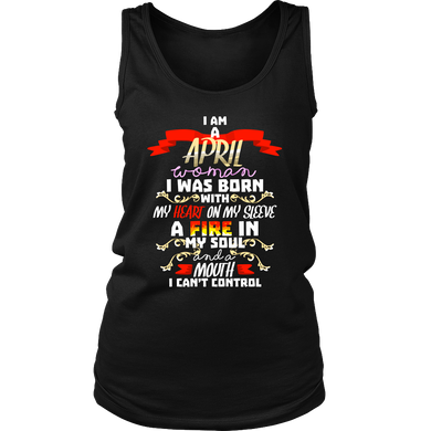 Born in April With Fire in My Soul Birthday B-day Gift Women's Tank Top Shirt