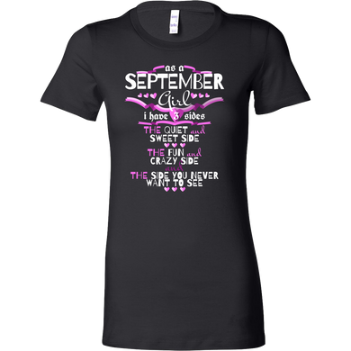 September Girl,Crazy, Sweet and Fun Birthday Bella Shirt