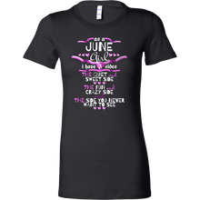 June Girl,Crazy, Sweet and Fun Birthday Bella Shirt