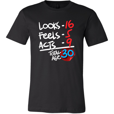 Funny 30 Years Old Birthday Humor Gift Shirt