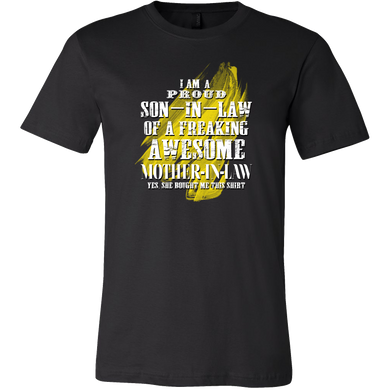 I Am A Proud Son In Law To A Proud Mother In Law T-shirt