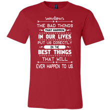 Sometimes Bad Things Happen Motivational Quote Shirt