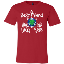 A Bestfriend is like a Clover Leaf Funny Quotes about Life T-Shirt