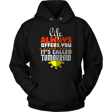 Life always offers you a Second Chance Apparel