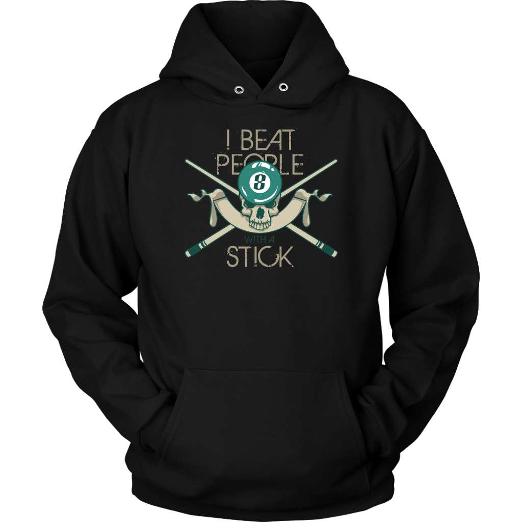 Snooker Love,I Beat People With A Stick Hoodie