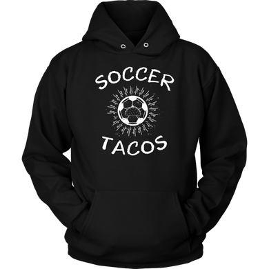 Soccer and Tacos Love Athletes Sport Apparel