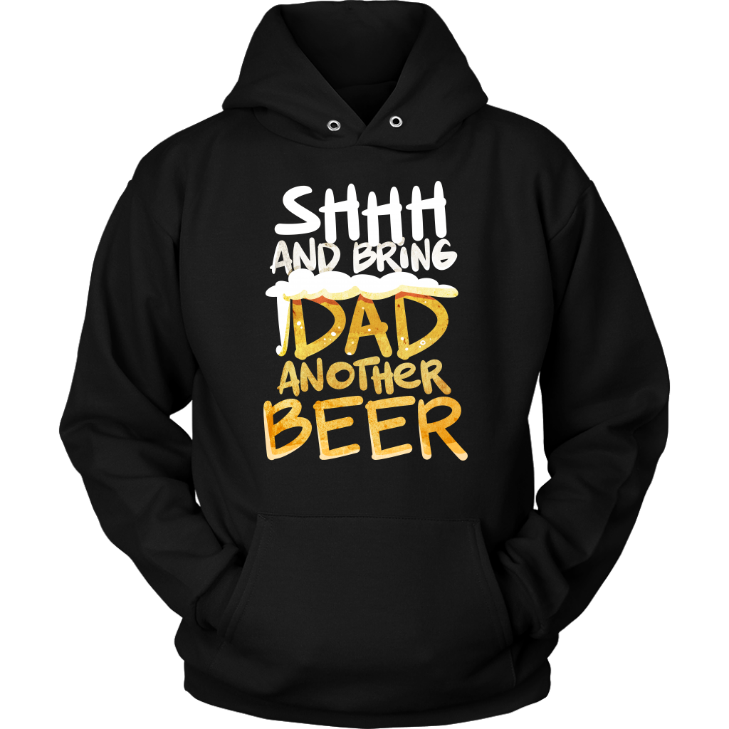 Bring Dad Another Beer Funny Dad Fathers Hoodie