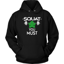 Squat You Must Funny Fitness Exercise Gym Hoodie