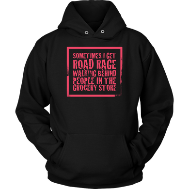 Road Rage in the Grocery Store Funny Saying Joke Slogan Apparel