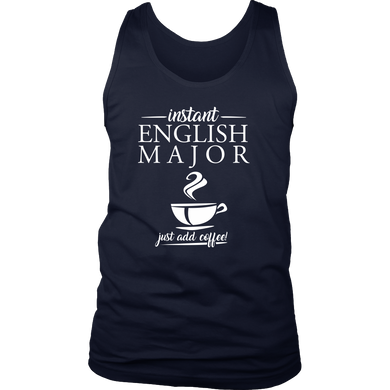 Instant English Major 'Just Add Coffee' Funny Men's Tank